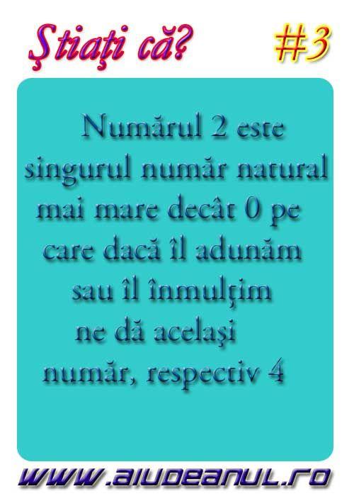 Numarul 2 este singurul numar natural care adunat sau inmultit cu el insusi da acelasi rezultat respectiv 4