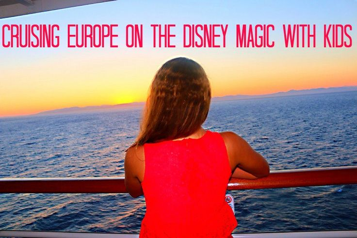 Cruising Europe On The Disney Magic With Kids. #DisneyCruise #Europe #Mediterranean