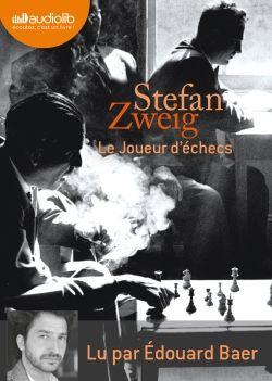 Le Joueur d'échecs, de Stefan Zweig, lu par Edouard Baer