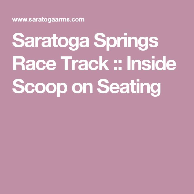 Saratoga Springs Race Track :: Inside Scoop on Seating