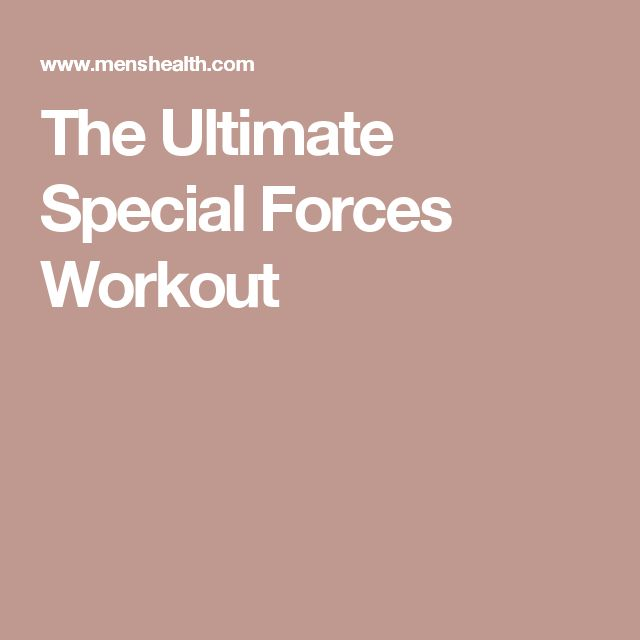The Ultimate Special Forces Workout