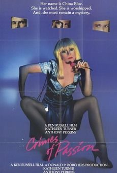 #unfakedialberto reviews Crimes of Passion directed by Ken Russell