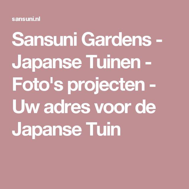 Sansuni Gardens - Japanse Tuinen - Foto's projecten - Uw adres voor de Japanse Tuin