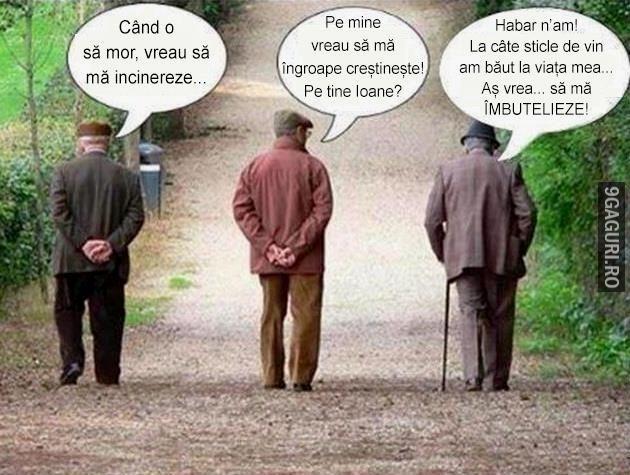 Pe tine cum ai vrea să te îngroape?   Vezi Postarea ➡ http://9gaguri.ro/media/pe-tine-cum-ai-vrea-sa-te-ingroape