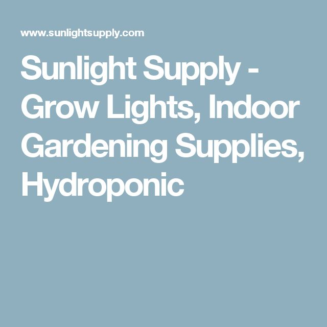 Sunlight Supply - Grow Lights, Indoor Gardening Supplies, Hydroponic