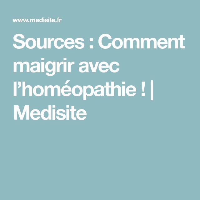 Sources : Comment maigrir avec l'homéopathie! | Medisite