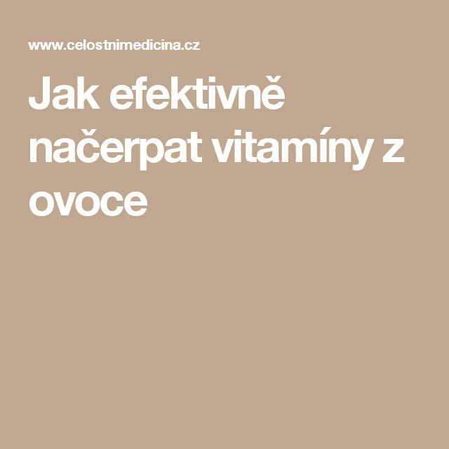 Jak efektivně načerpat vitamíny z ovoce