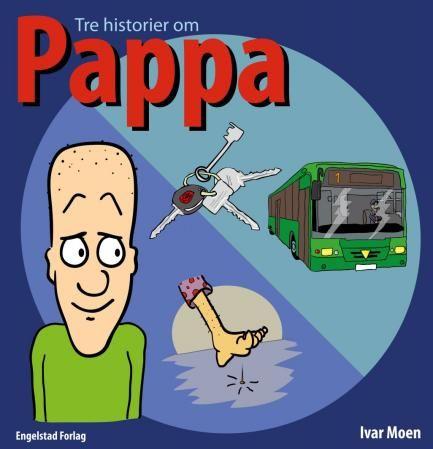 Tre historier om pappa