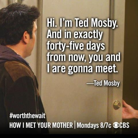 """Ted's quote from """"The Time Travelers."""" How many episodes is 45 days??? #himym"""