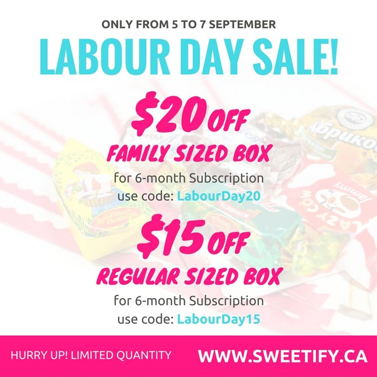 We have Labour Day Special Deals on 6-month subscription plans! Get $20 OFF when you order Family box for 6-month and $15 OFF when you choose Regular Sized Box for 6-month subscription. To get discount use code at checkout: LabourDay20 - for Family Box 6-month subscription LabourDay15 - for Regular Box for 6-month subscription  This offer is valid from 5 to 7 September, 2016.  We have FREE SHIPPING withing CANADA!  🌍 www.sweetify.ca ✉️ info@sweetify.ca  #sweetify #europeancandy #chocolate…