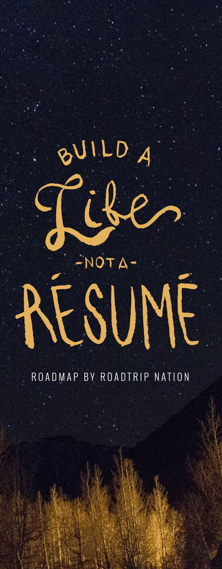 Build a life not a resume Roadmap