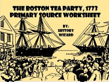 boston tea party american revolution primary source worksheet boston tea parties source. Black Bedroom Furniture Sets. Home Design Ideas