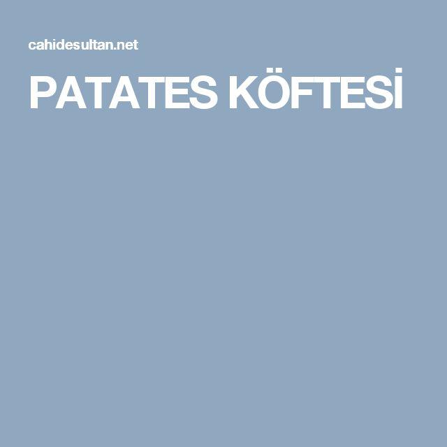 PATATES KÖFTESİ