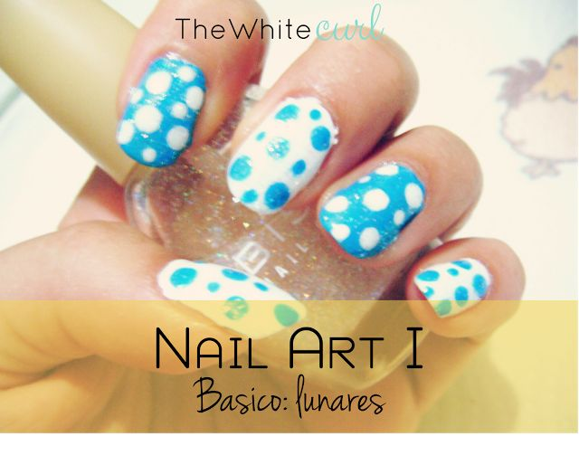 Nail Art I. Lunares (Fácil) - The White Curl