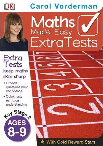 Maths Made Easy Extra Tests Age 8-9 (Carol Vorderman's Maths Made Easy): Amazon.co.uk: Carol Vorderman: 9781409323655: Books