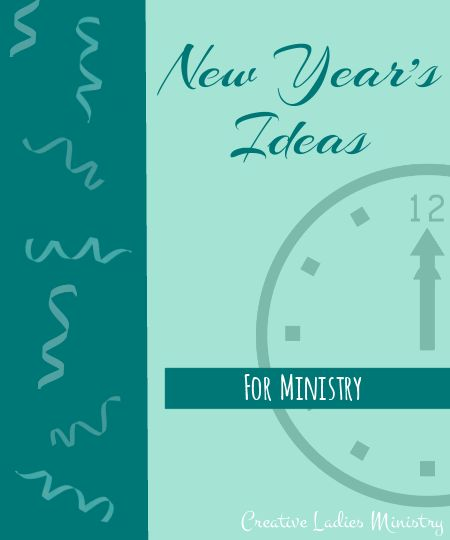 Church New Year's Planning for Ministry (Creative Ladies Ministry)