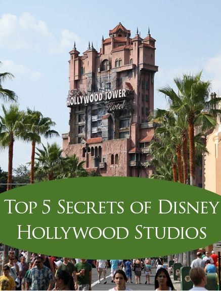 Top 5 Secrets of Disney Hollywood Studios, Disney World, Tips, Secrets, travel