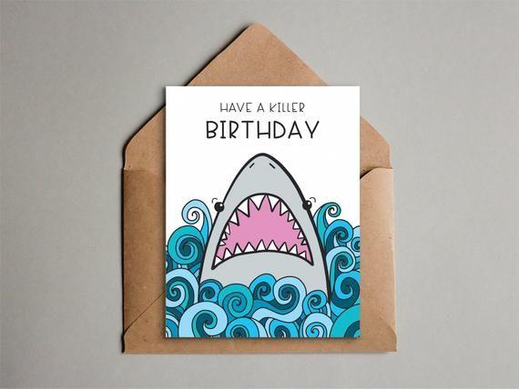 Fun Shark Birthday Card Printable Shark Card For Kids Etsy Birthday Card Printable Funny Birthday Cards Birthday Cards Diy