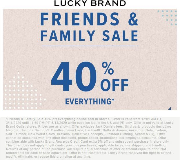 Pinned March 11th 40 Off Everything At Luckybrand Ditto Online Thecouponsapp In 2020 Shopping Coupons Lucky Brand Lucky