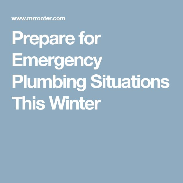 Prepare for Emergency Plumbing Situations This Winter