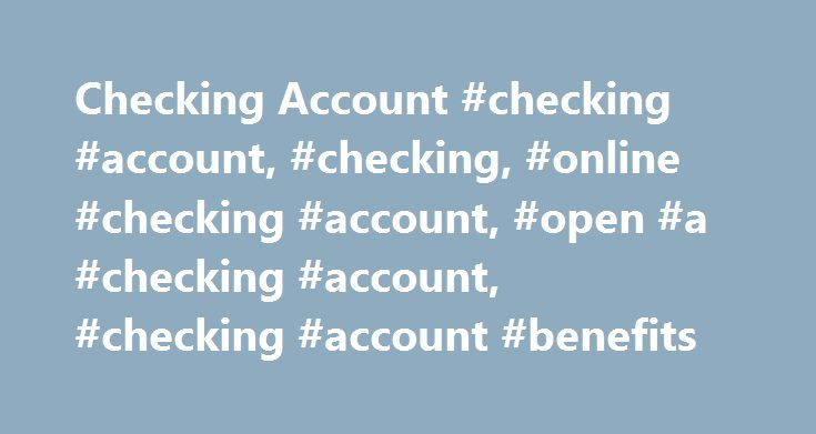 Checking Account #checking #account, #checking, #online #checking #account, #open #a #checking #account, #checking #account #benefits http://italy.remmont.com/checking-account-checking-account-checking-online-checking-account-open-a-checking-account-checking-account-benefits/  # Checking Accounts ± Investments must be held with Santander Investment Services. )( Direct deposits include deposits made by your employer or a federal or state government agency or retirement benefits administrator…