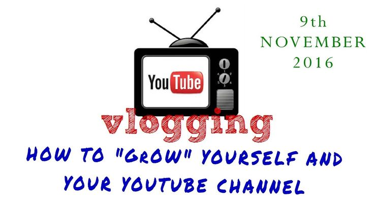 Vlogging: Use positive inspiration and attitude to grow your youtube cha...