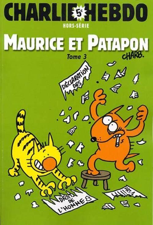 Charlie Hebdo - Hors Série # 19 - Maurice et Patapon Tome 3 - Mai 2005 - Couverture : Charb