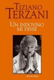 """""""Un indovino mi disse"""" di Tiziano Terzani"""