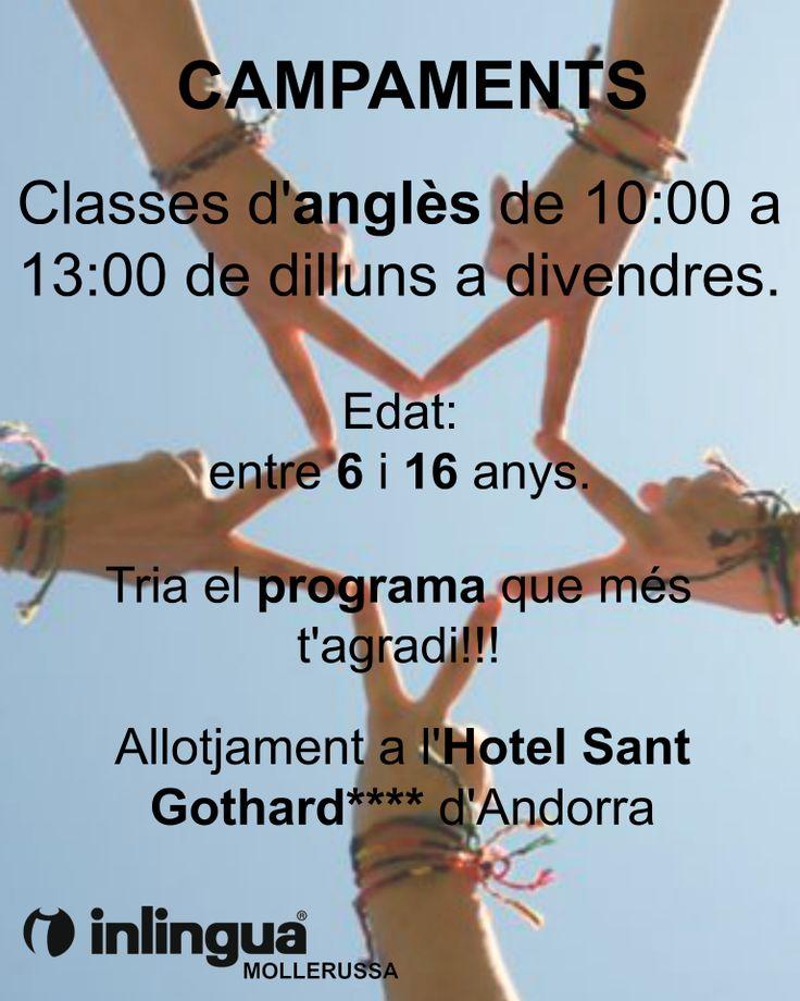 CAMPAMENTS D'ESTIU:  - Edat: entre 6 i 16 anys. - Tria el programa que més t'agradi: Bàsket, Dança, Tennis, Moto, Aventura, Futbol, Bike, Discovery... - Classes d'anglès de 10.00 a 13.00h de dilluns a divendres. - Allotjament a l'Hotel Sant Gothard ****, Andorra. - Grups de 10-12 participants. - Acompanyament i seguiment per tutors i monitors en tot moment.  #campaments #estiu #idiomes #anglès #inlingua #inlinguaMollerussa #Mollerussa 