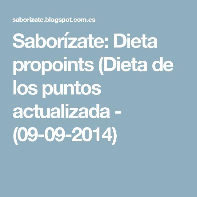 Saborízate: Dieta propoints (Dieta de los puntos actualizada - (09-09-2014)