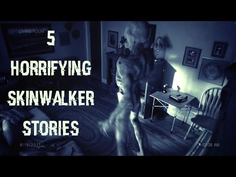 5 Allegedly True SCARY Skinwalker Encounter Stories ...
