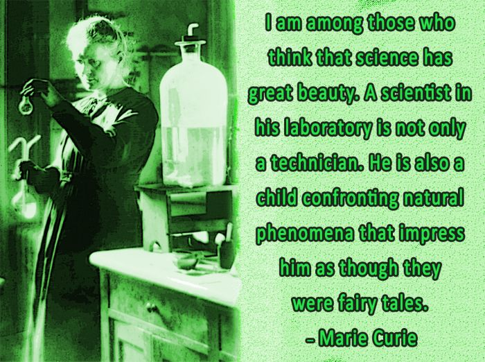 Marie Curie Quote on Science Fairy Tales #science #scientist #quote #quotes #mariecurie #curie #history #laboratory #lab #woman #women #research