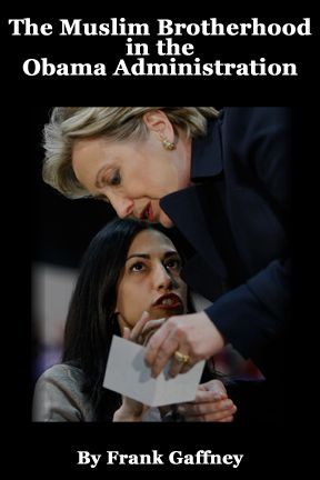 The Muslim Brotherhood in the Obama Administration | FrontPage Magazine. Hillary's Aide while serving as Secretary of State has ties to the Muslim Brotherhood! Where is Hillary's TRUE Allegiance?