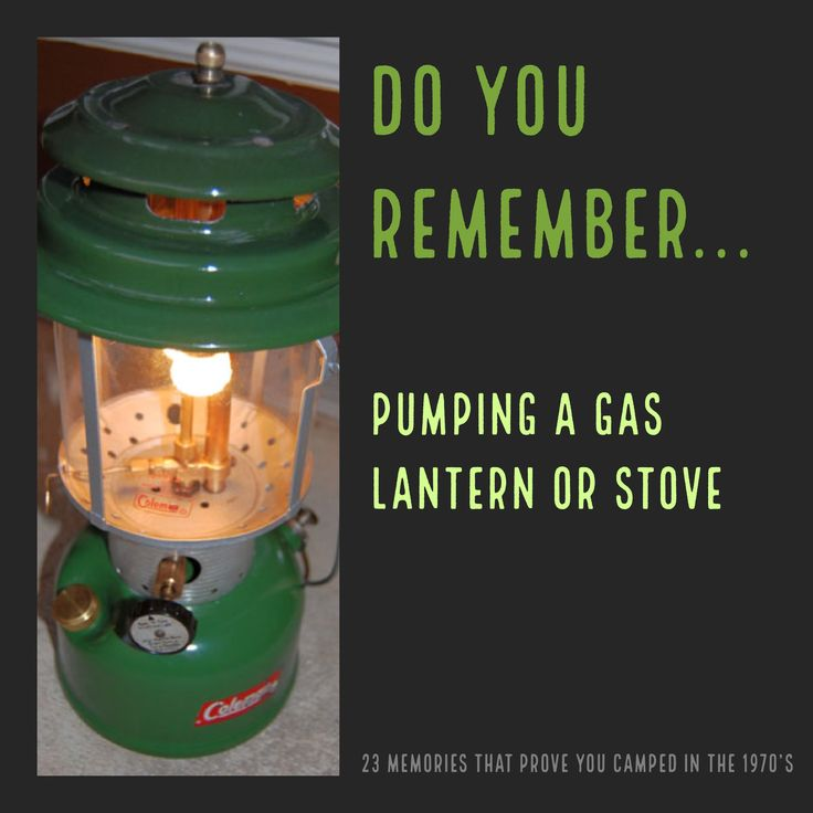 No rechargeable lithium ion batteries or LEDs. No screw it on and turn the valve 1-pound propane tanks. Back then, you had to WORK for your campsite light. Pump that Coleman lantern. Pump that camp stove. Were you supposed to hold your thumb over the air hole or not? Do you remember?