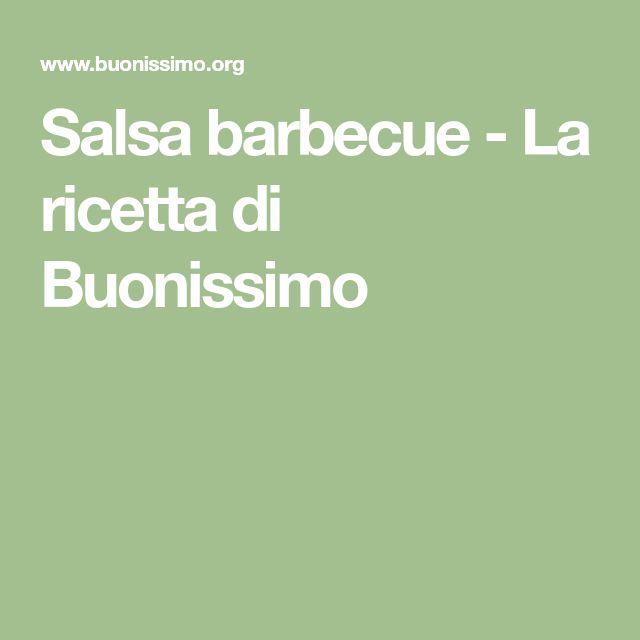 Salsa barbecue - La ricetta di Buonissimo