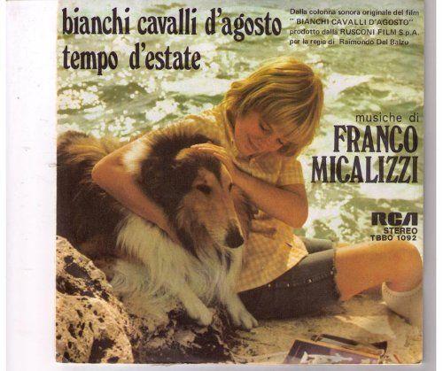 BIANCHI CAVALLI D'AGOSTO TEMPO D'ESTATE (ORIGINAL SOUNDTRACK MUSIC, 45 RPM SINGLE, PS, IMPORT, 1975)