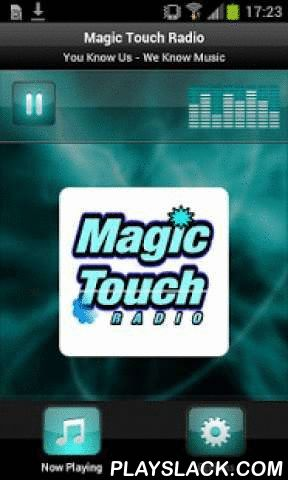 Magic Touch Radio  Android App - playslack.com , Plays Magic Touch Radio - USA