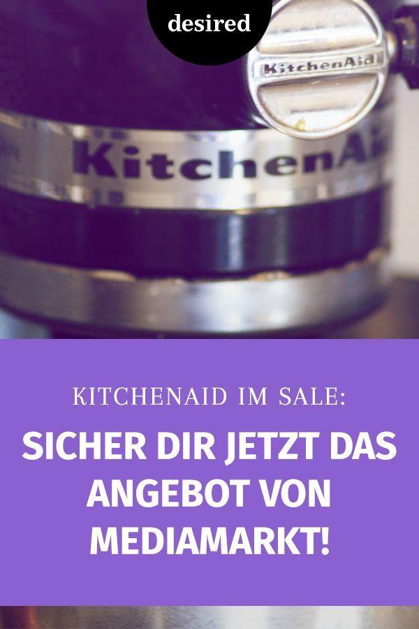 Kitchenaid Im Sale Sicher Dir Jetzt Das Angebot Von Saturn Desired De In 2020 Blasenentzundung Hausmittel Kuchen Helfer Media Markt