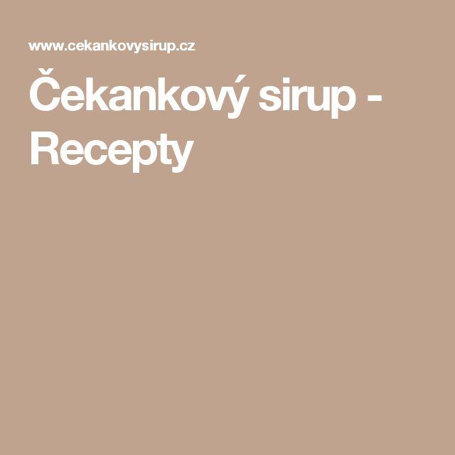 Čekankový sirup - Recepty