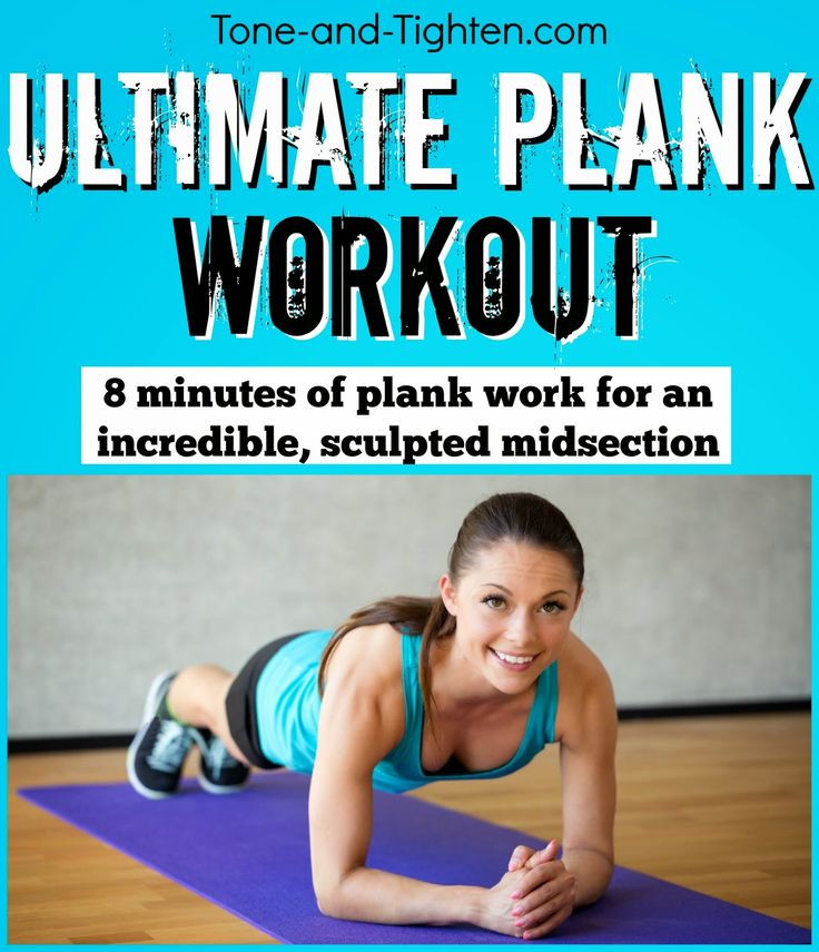 Are you up for the ultimate plank workout? 8 minutes of different variations to sculpt the midsection of your life! #workout #fitness from Tone-and-Tighten.com
