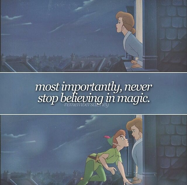 """I'll always believe in you Peter Pan"""
