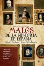 malos de la historia de españa-gabriel cardona-juan carlos losada-9788499705828