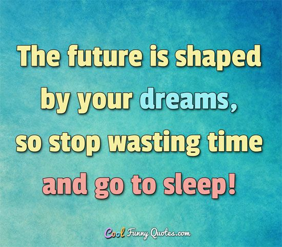 Tired Of Wasting Time Quotes: 25+ Best Funny Sleeping Quotes On Pinterest