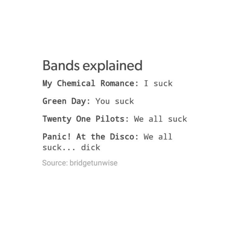 tumblr textpost funny lol relatable meme hilarious my Chemical Romance mcr mcrx green day twenty one pilots top 21 pilots josh dunn tyler joseph patd panic at the disco