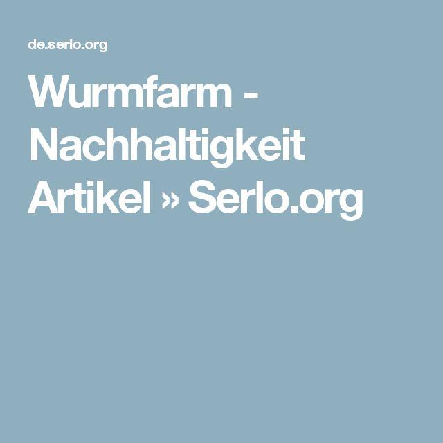 Wurmfarm - Nachhaltigkeit Artikel » Serlo.org
