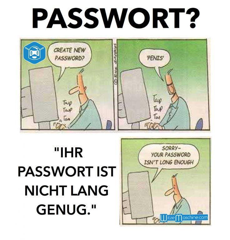 Schmutzige Nerd Informatiker Witze - Kurzes Passwort   WitzeMaschine