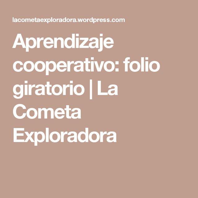Aprendizaje cooperativo: folio giratorio | La Cometa Exploradora