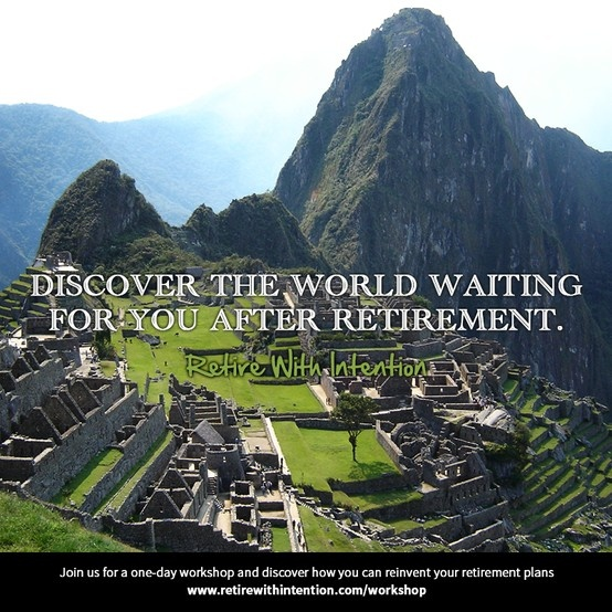 TRG Group Benefits - Discover the world that is waiting for you in your retirement - Retire With Intention - Reinventing Retirement
