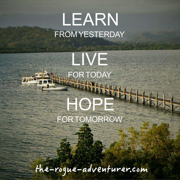 Learn, Live, Hope.    #positivemindset #positivebelief #thinkingpositive