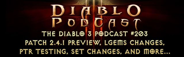 Diablo 3 Podcast #203: Patch 2.4.1 Preview & PTR Testing http://www.diabloii.net/blog/comments/diablo-3-podcast-203-patch-2-4-1-preview-ptr-testing